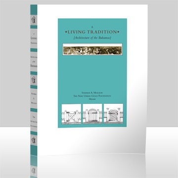 image of the book A Living Tradition [Architecture of the Bahamas]